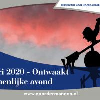 17 januari 2020 Noordermannen avond ONTWAAKT!